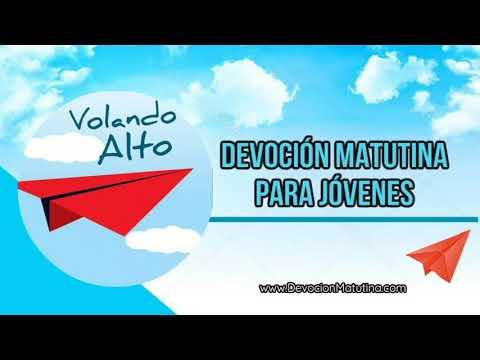 1 de enero 2019 | Devoción Matutina para Jóvenes | Volando alto
