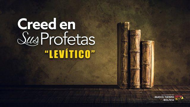 16 de enero | Creed en sus profetas | Levítico 6