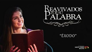 8 de enero | Reavivados por su Palabra | Éxodo 38