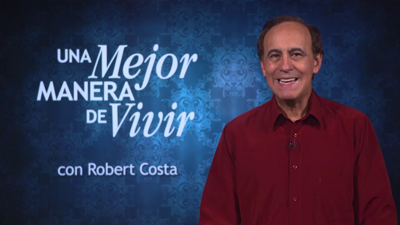 27 de julio | Llegando al cielo y más | Una mejor manera de vivir | Pr. Robert Costa
