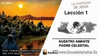 Lección 1 | Jueves 3 de julio 2014 | El Padre, el Hijo y el Espíritu Santo | Escuela Sabática