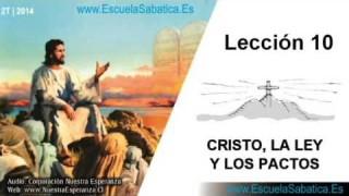 Lección 10   Miércoles 4 de junio 2014   El Pacto y el Evangelio (Heb. 9:15-22)   Escuela Sabática