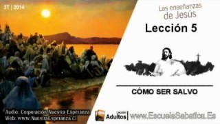 Lección 5 | Jueves 31 de julio 2014 | Seguir a Jesús | Escuela Sabática