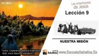 Lección 9 | Miércoles 27 de agosto 2014 | Hacer Discípulos | Escuela Sabática