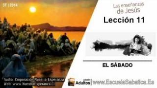 Lección 11 | Jueves 11 de septiembre 2014 | El Sábado después de la resurrección | Escuela Sabática