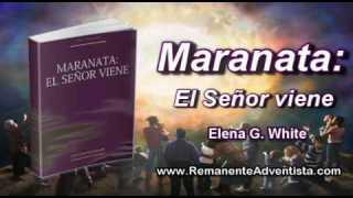 22 de septiembre | Maranata El Señor viene | ¿Por qué habrá tiempo de angustia?