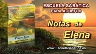 Notas de Elena | Domingo 8 de febrero 2015 | El pecado y los amigos | Escuela Sabática