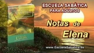 Notas de Elena | Domingo 5 de abril 2015 | Prepara el camino del Señor | Escuela Sabática 2015