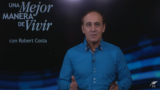 6 de julio | El camino mejor y más fácil | Una mejor manera de vivir | Pr. Robert Costa
