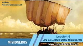 Lección 5   Jueves 30 de julio 2015   Más exiliados como misioneros   Escuela Sabática