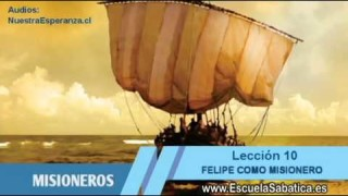 Lección 10 | Jueves 3 de septiembre 2015 | Felipe como evangelista, padre y huésped | E. Sabática