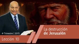 Comentario | Lección 10 | La destrucción de Jerusalén | Pastor Alejandro Bullón | Escuela Sabática