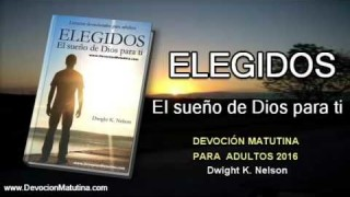 Viernes 1 de enero 2016 | Devoción Matutina para Adultos 2016 | La noche que fuiste elegido