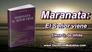 5 de enero | Maranata: El Señor viene | El sentido de las escrituras