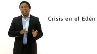 Bosquejo | Lección 2 | Crisis en el Edén | Escuela Sabática | Primer trimestre 2016