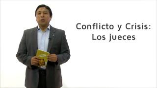 Bosquejo | Lección 4 | Conflicto y crisis: Los jueces | Escuela Sabática | Pr. Edison Choque