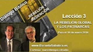 Resumen   Diálogo Bíblico   Lección 3   La rebelión global y los patriarcas   Escuela Sabática