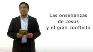 Bosquejo   Lección 7   Las enseñanzas de Jesús y el gran conflicto   Escuela Sabática