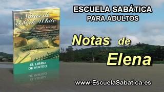 Notas de Elena | Martes 12 de abril 2016 | La justicia de los escribas y fariseos | Escuela Sabática