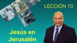 Comentario | Lección 10 | Jesús en Jerusalén | Escuela Sabática | Pr. Alejandro Bullón