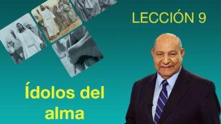 Comentario | Lección 9 | Ídolos del Alma | Pr. Alejandro Bullón | Escuela Sabática