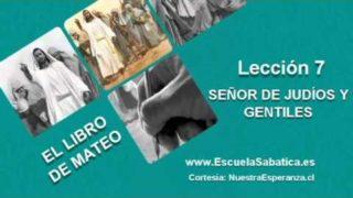 Lección 7 | Jueves 12 de mayo 2016 | Señor de los gentiles | Escuela Sabática