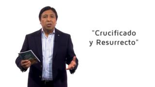 Bosquejo | Lección 13 | Crucificado y resucitado | Pr. Edison Choque | Escuela Sabática