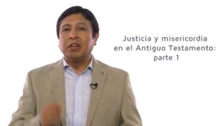 Bosquejo | Lección 3 | Justicia y misericordia en el Antiguo Testamento parte 1 | Pr. Edison Choque | Escuela Sabática