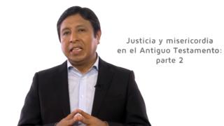 Bosquejo | Lección 4 | Justicia y misericordia en el Antiguo Testamento 2 | Pr. Edison Choque | Escuela Sabática