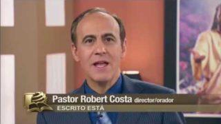 13 de noviembre   El conflicto de los siglos   Programa semanal   Escrito Está   Pr. Robert Costa