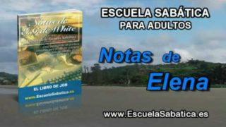 Notas de Elena | Lunes 28 de noviembre 2016 | La entrada de Elíú | Escuela Sabática