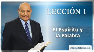 Comentario | Lección 1 | El Espíritu y la Palabra | Escuela Sabática | Pr. Alejandro Bullón