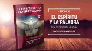 Lección 1 | Jueves 5 de enero 2017 | El Espíritu Santo y la Palabra | Escuela Sabática