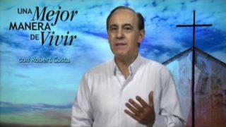 2 de mayo | No te apresures a juzgar | Una mejor manera de vivir | Pr. Robert Costa