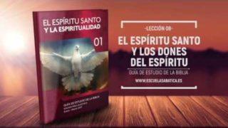 Lección 8 | Lunes 20 de febrero 2017 | Dios, el Soberano dador de los dones espirituales | Escuela Sabática