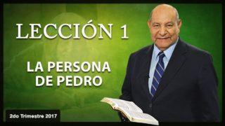 Comentario   Lección 1   La Persona de Pedro   Escuela Sabática   Pr. Alejandro Bullón