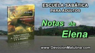 Notas de Elena | Sábado 25 de marzo 2017 | La persona de Pedro | Escuela Sabática