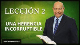 Comentario   Lección 2   Una herencia incorruptible   Escuela Sabática   Pr. Alejandro Bullón