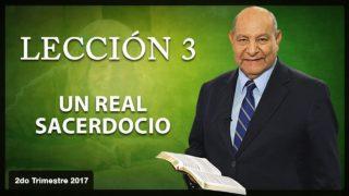 Comentario   Lección 3   Un Real Sacerdocio   Escuela Sabática   Pr. Alejandro Bullón