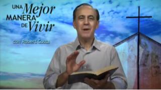 9 de agosto | Sobre Terreno Firme | Una mejor manera de vivir | Pr. Robert Costa