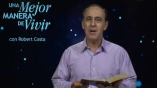 11 de agosto | Jesús Fue mas que un Hombre | Una mejor manera de vivir | Pr. Robert Costa
