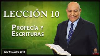 Comentario   Lección 10   Profecía y Escrituras   Escuela Sabática   Pr. Alejandro Bullón