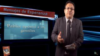 Lección 1 | Pablo: Apóstol a los gentiles | Escuela Sabática Mensajes de Esperanza
