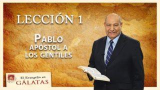 Comentario | Lección 1 | Pablo: apóstol a los gentiles | Escuela Sabática | Pastor Alejandro bullón