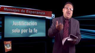 Lección 4 | Justificación solo por la fe | Escuela Sabática Mensajes de Esperanza