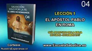Lección 1 | Domingo 1 de octubre 2017 | La carta del Apóstol Pablo | Escuela Sabática