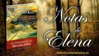 Notas de Elena | Sábado 9 de septiembre 2017 | Vivir por el Espíritu Escuela Sabática