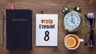 Resumen | Reavivados Por Su Palabra | Ezequiel 8 | Pr. Adolfo Suarez