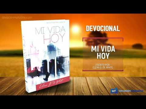 9 de octubre | Mi vida Hoy | Elena G. de White | Por la casa de Dios