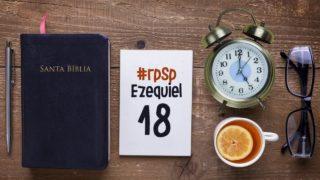 Resumen | Reavivados Por Su Palabra | Ezequiel 18 | Pr. Adolfo Suarez
